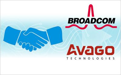 博通以370亿美元的天价被安华高Avago收购
